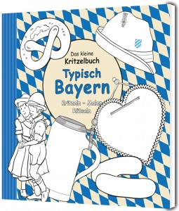 Das kleine Kritzelbuch Typisch Bayern