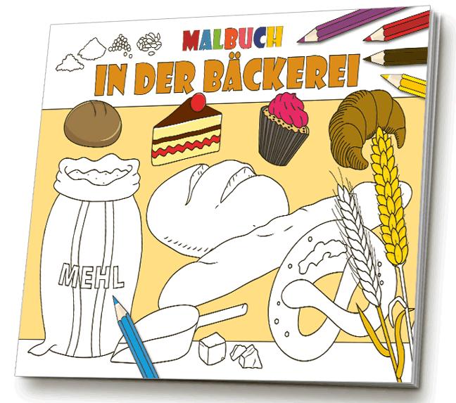 Malbuch in der Bäckerei - Das Bäckereimalbuch